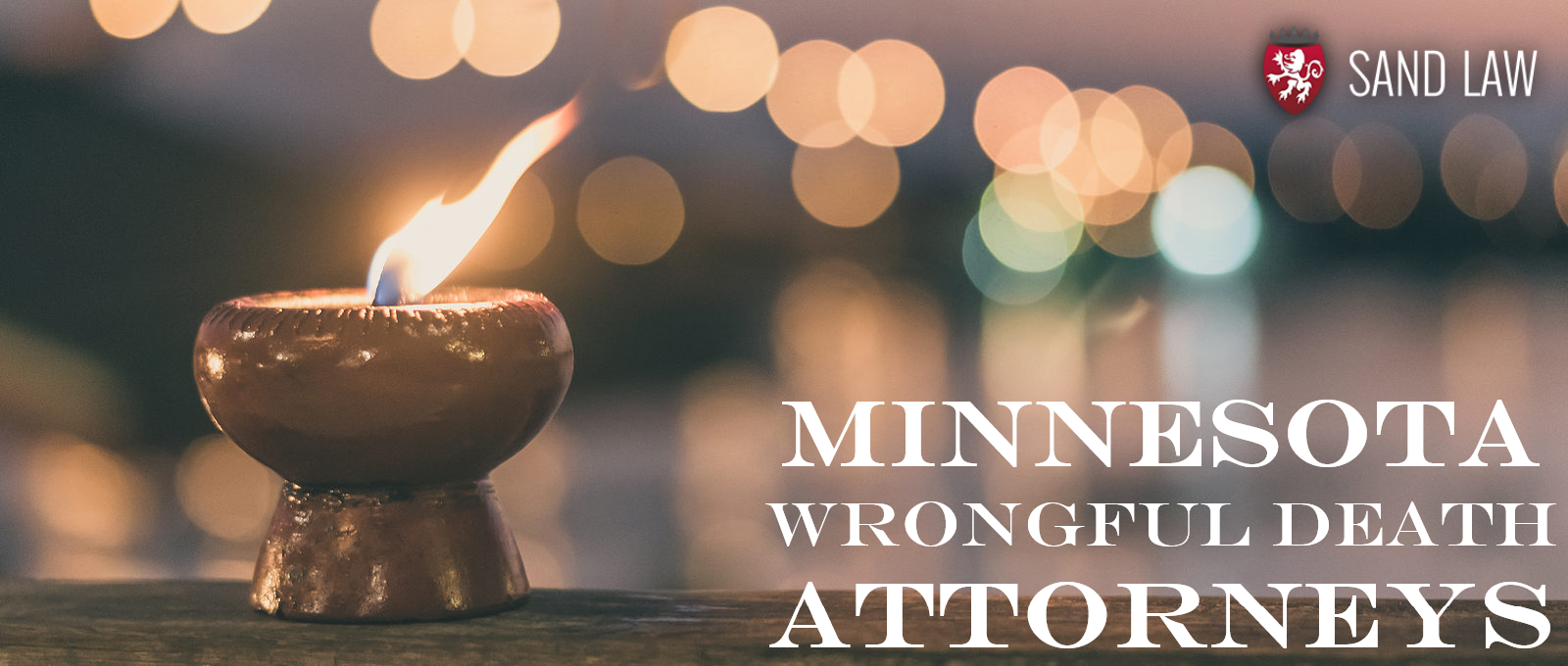 Candle Burning - Minnesota Wrongful Death Attorneys - Sand Law LLC
